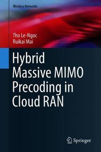 Hybrid Massive MIMO Precoding in Cloud-RAN (Wireless Networks)-cover
