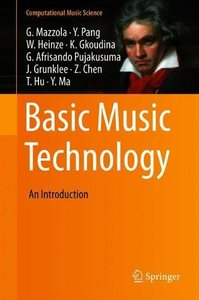 Basic Music Technology: An Introduction (Computational Music Science)