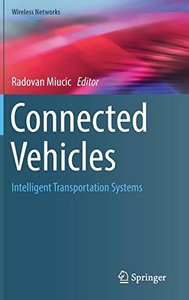 Connected Vehicles: Intelligent Transportation Systems (Wireless Networks)-cover