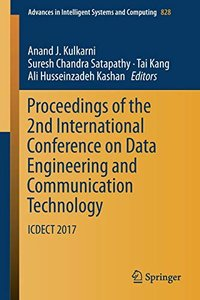Proceedings of the 2nd International Conference on Data Engineering and Communication Technology: ICDECT 2017 (Advances in Intelligent Systems and Computing)-cover
