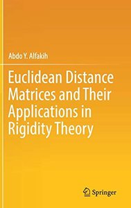 Euclidean Distance Matrices and Their Applications in Rigidity Theory-cover