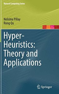 Hyper-Heuristics: Theory and Applications (Natural Computing Series)-cover