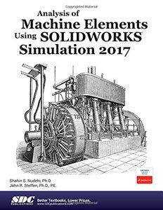Analysis of Machine Elements Using SOLIDWORKS Simulation 2017-cover