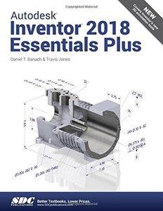 Autodesk Inventor 2018 Essentials Plus-cover