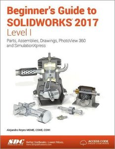 Beginner's Guide to SOLIDWORKS 2017 - Level I-cover