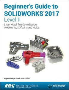 Beginner's Guide to SOLIDWORKS 2017 - Level II-cover