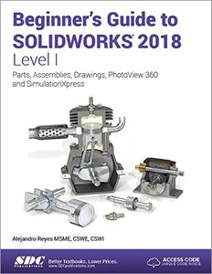 Beginner's Guide to SOLIDWORKS 2018 - Level I-cover