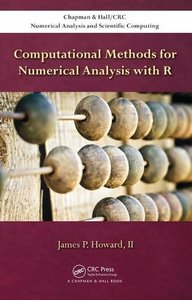 Computational Methods for Numerical Analysis with R (Chapman & Hall/CRC Numerical Analysis and Scientific Computing Series)-cover