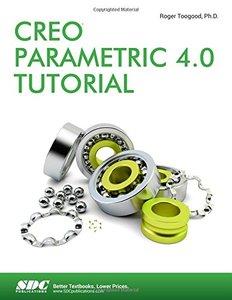 Creo Parametric 4.0 Tutorial