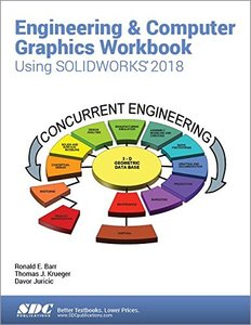Engineering & Computer Graphics Workbook Using SOLIDWORKS 2018-cover