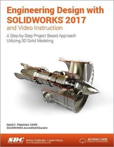 Engineering Design with SOLIDWORKS 2017 and Video Instruction-cover