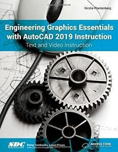 Engineering Graphics Essentials with AutoCAD 2019 Instruction-cover
