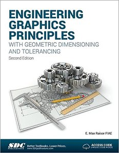 Engineering Graphics Principles with Geometric Dimensioning and Tolerancing-cover