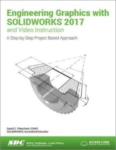 Engineering Graphics with SOLIDWORKS 2017 and Video Instruction-cover