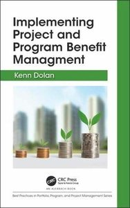 Implementing Project and Program Benefit Management (Best Practices in Portfolio, Program, and Project Management)-cover