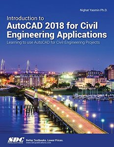 Introduction to AutoCAD 2018 for Civil Engineering Applications-cover