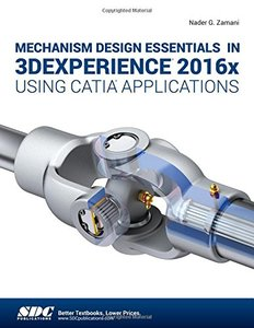 Mechanism Design Essentials in 3DEXPERIENCE 2016x Using CATIA Applications-cover