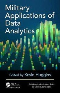 Military Applications of Data Analytics (Data Analytics Applications)-cover