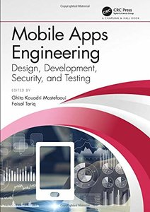 Mobile Apps Engineering: Design, Development, Security, and Testing-cover