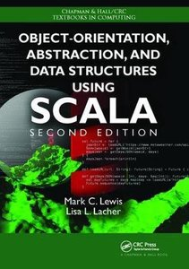 Object-Orientation, Abstraction, and Data Structures Using Scala-cover