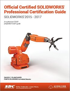 Official Certified SOLIDWORKS Professional (CSWP) Certification Guide: SOLIDWORKS 2015 - 2017-cover