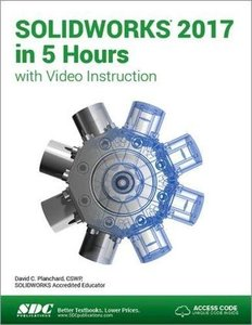SOLIDWORKS 2017 in 5 Hours with Video Instruction-cover