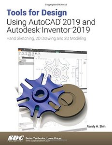 Tools for Design Using AutoCAD 2019 and Autodesk Inventor 2019-cover