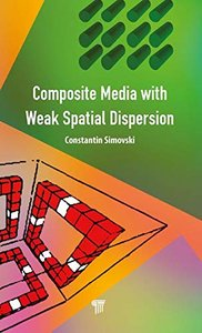 Composite Media with Weak Spatial Dispersion-cover