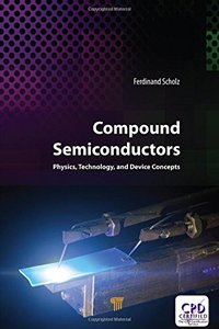 Compound Semiconductors: Physics, Technology, and Device Concepts-cover