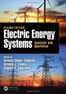 Electric Energy Systems: Analysis and Operation (Electric Power Engineering Series)-cover