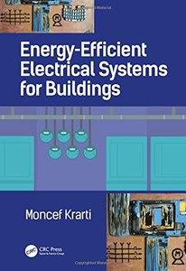 Energy-Efficient Electrical Systems for Buildings (Mechanical and Aerospace Engineering Series)-cover