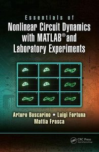 Essentials of Nonlinear Circuit Dynamics with MATLAB® and Laboratory Experiments-cover