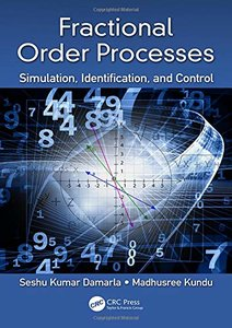 Fractional Order Processes: Simulation, Identification, and Control-cover