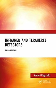 Infrared and Terahertz Detectors, Third Edition-cover