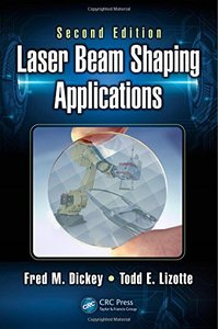 Laser Beam Shaping Applications (Optical Science and Engineering)-cover