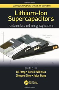 Lithium-Ion Supercapacitors: Fundamentals and Energy Applications (Electrochemical Energy Storage and Conversion)-cover