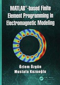 MATLAB-based Finite Element Programming in Electromagnetic Modeling-cover