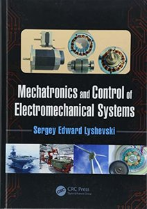 Mechatronics and Control of Electromechanical Systems-cover