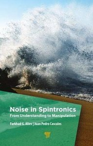 Noise in Spintronics: From Understanding to Manipulation-cover