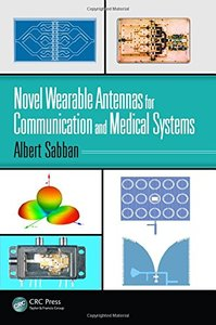 Novel Wearable Antennas for Communication and Medical Systems-cover