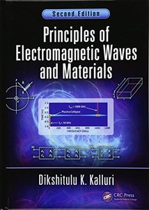 Electromagnetic Waves, Materials, and Computation with MATLAB®, Second Edition, Two Volume Set: Principles of Electromagnetic Waves and Materials (Volume 2)-cover