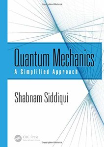Quantum Mechanics: A Simplified Approach-cover