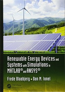 Renewable Energy Devices and Systems with Simulations in MATLAB® and ANSYS®-cover