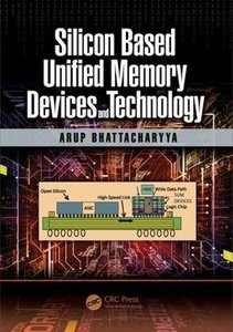 Silicon Based Unified Memory Devices and Technology-cover
