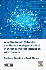 Adaptive Neural Networks and Robots Intelligent Control in Direct or Indirect Interaction with Humans-cover