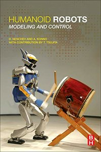Humanoid Robots: Modeling and Control-cover