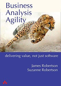 Business Analysis Agility: Solve the Real Problem, Deliver Real Value-cover