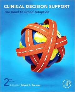 Clinical Decision Support: The Road to Broad Adoption-cover