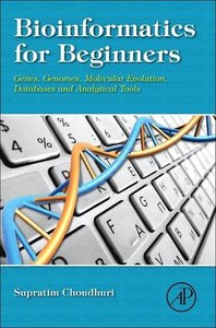 Bioinformatics for Beginners: Genes, Genomes, Molecular Evolution, Databases and Analytical Tools-cover