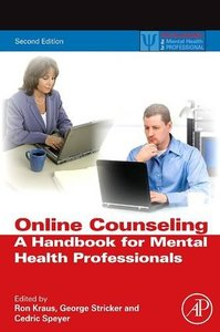 Online Counseling: A Handbook for Mental Health Professionals (Practical Resources for the Mental Health Professional)-cover